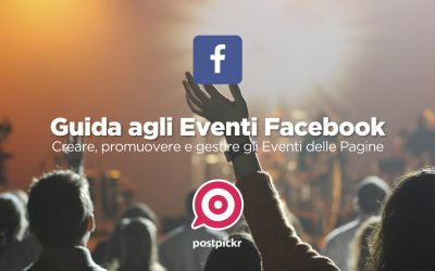 Gestire gli Eventi Facebook: la Guida Definitiva in PDF, gratis!