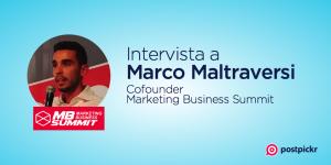 Intervista a Marco Maltraversi, cofounder del Marketing Business Summit