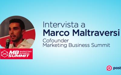Intervista a Marco Maltraversi, cofondatore del Marketing Business Summit 2017