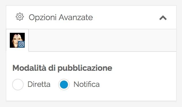 Opzioni avanzate Instagram - modalità di pubblicazione con notifica